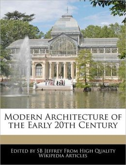 Modern Architecture Of The Early 20th Century