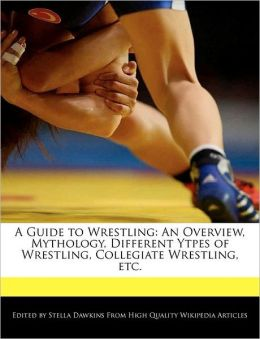A Guide To Wrestling