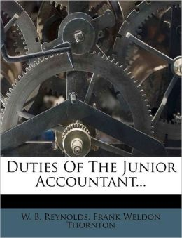 Duties Of The Junior Accountant...