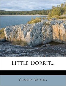 Little Dorrit...