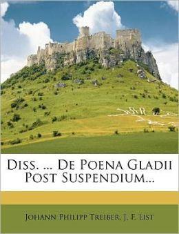 Diss. ... De Poena Gladii Post Suspendium...