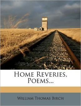 Home Reveries, Poems...