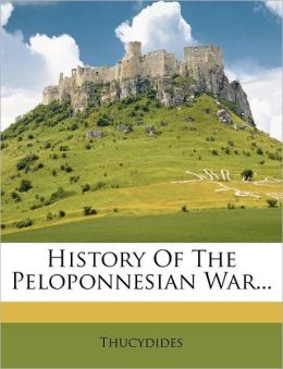 History Of The Peloponnesian War...