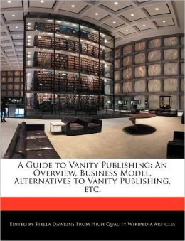 A Guide To Vanity Publishing