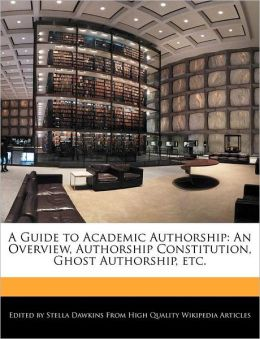 A Guide To Academic Authorship