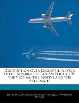 Destruction Over Lockerbie