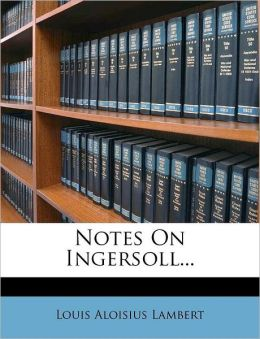Notes on Ingersoll...