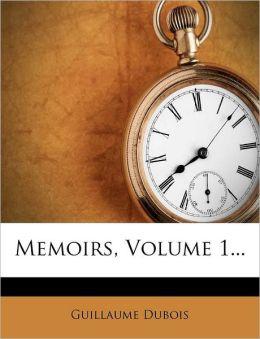 Memoirs, Volume 1...