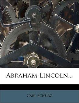 Abraham Lincoln...