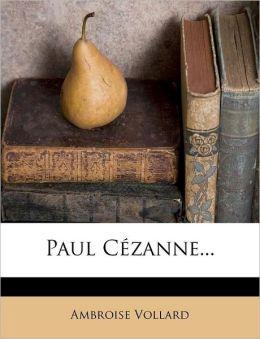 Paul Cezanne...