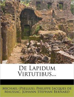 de Lapidum Virtutibus...