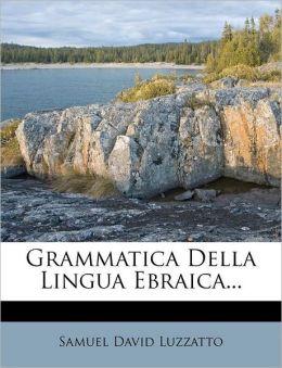Grammatica Della Lingua Ebraica...