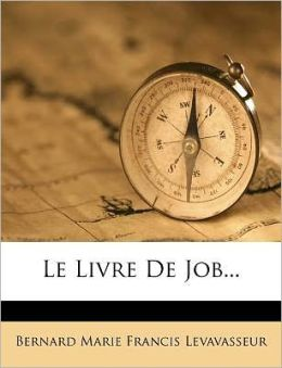Le Livre De Job...