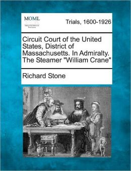 Circuit Court of the United States, District of Massachusetts. In Admiralty. The Steamer