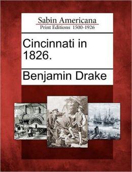 Cincinnati in 1826.