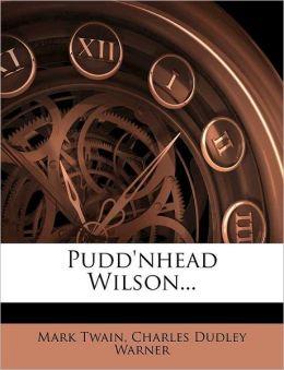 Pudd'nhead Wilson...