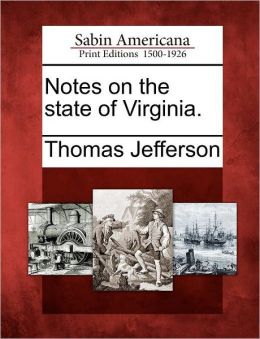 Notes on the state of Virginia.