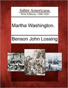 Martha Washington.