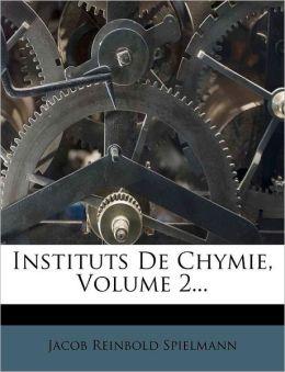 Instituts De Chymie, Volume 2...