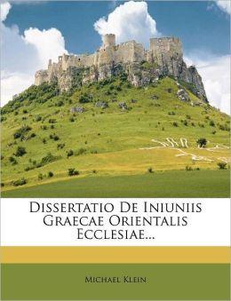 Dissertatio De Iniuniis Graecae Orientalis Ecclesiae...