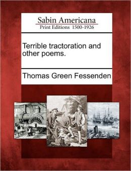 Terrible tractoration and other poems.