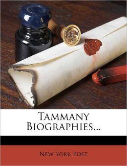 Tammany Biographies...