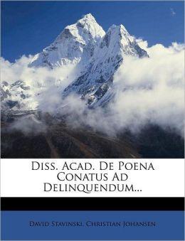 Diss. Acad. De Poena Conatus Ad Delinquendum...