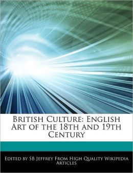 British Culture: English Art of the 18th and 19th Century