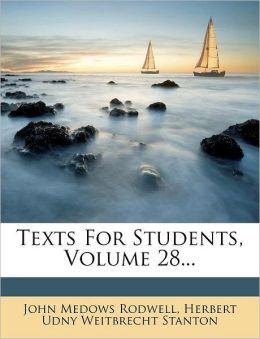 Texts For Students, Volume 28...