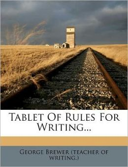 Tablet Of Rules For Writing...
