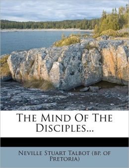 The Mind Of The Disciples...