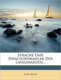 Sprache Und Sprachdenkmaler Der Langobarden...