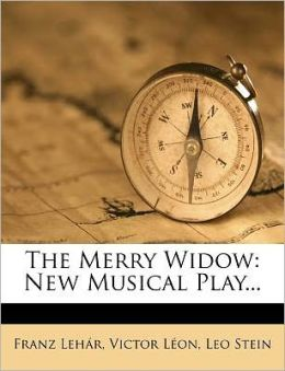 The Merry Widow: New Musical Play...