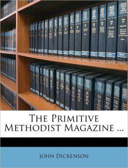 The Primitive Methodist Magazine ...