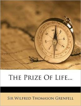 The Prize Of Life...