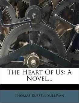 The Heart Of Us: A Novel...