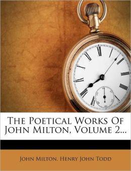 The Poetical Works Of John Milton, Volume 2...