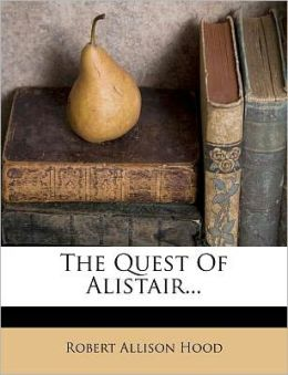 The Quest Of Alistair...