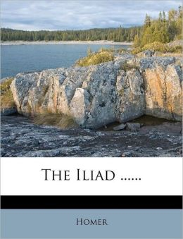 The Iliad ......