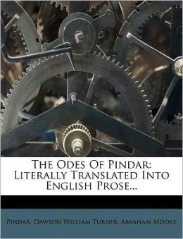 The Odes Of Pindar: Literally Translated Into English Prose...