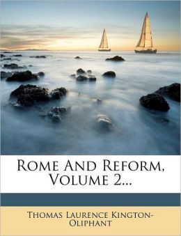 Rome And Reform, Volume 2...
