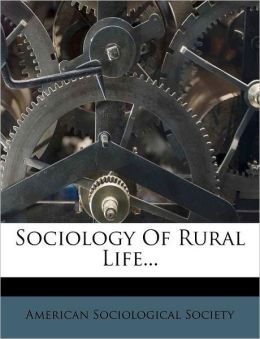 Sociology Of Rural Life...