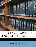 The Classic Myths In English Literature...