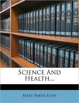Science And Health...