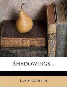 Shadowings...