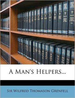 A Man's Helpers...