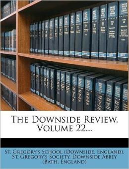 The Downside Review, Volume 22...