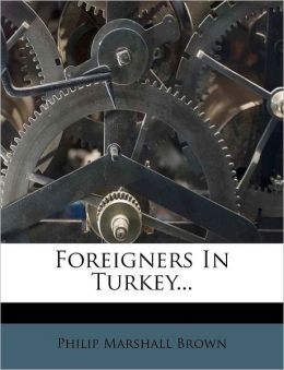 Foreigners In Turkey...