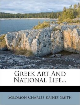 Greek Art And National Life...