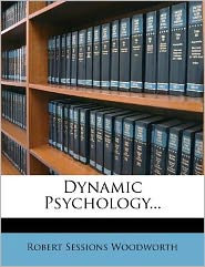 Dynamic Psychology...